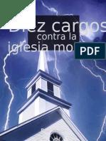 Diez Cargos Contra La Iglesia Moderna de Paul Washer