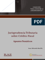 Miranda, Issac. Jurisprudencia tributaria sobre crédito fiscal. Apuntes temáticos. Lima, RAE, 2008