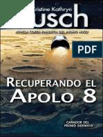 Recuperando-El-Apolo-8-Kristine-Katryn-Rusch.pdf