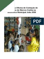 Projeto Da Oficina de Contação de Histórias de Marcos Cunha Na Biblioteca Municipal João XXIII 2017 - Cópia