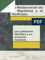La Restauración de la República y el Porfiriato.pptx