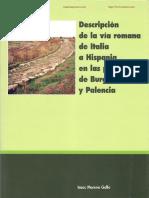 Descripcion de La via Romana de Italia a Hispania en Las Provincias de Burgos y Palencia