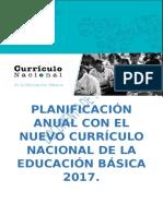 PLANIFICACIÓN ANUAL CON EL NUEVO CURRÍCULO  NACIONAL DE LA EDUCACIÓN BÁSICA 2017.docx