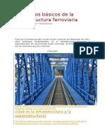 Conceptos Básicos de La Infraestructura Ferroviaria