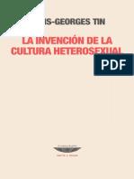 Tin, Louis-Georges - La Invencion de La Cultura Heterosexual