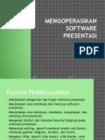 Mengoperasikan Software Presentasi