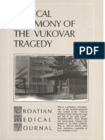 Medical Testimony of the Vukovar Tragedy