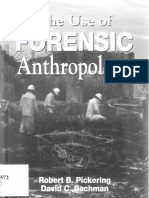 PICKERING & BACKMAN the Usa of Forensic Anthropology
