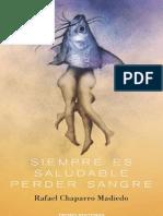 Rafael Chaparro Madiedo - Siempre Es Saludable Perder Sangre