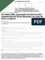 Em Natal (RN), População Transforma Obra Abandonada de Oscar Niemeyer Em Área de Lazer e Esporte - Portal Fórum