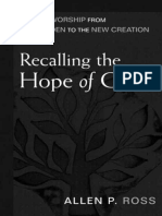 Allen Ross - Recalling the Hope of Glory Biblical Worship From the Garden to the New Creation