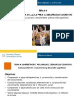 Presentación Del Tema 4_ Contextos de Aula Para El Desarrollo Cognitivo