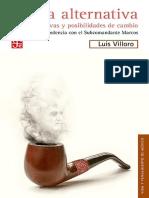 Luis Villoro- La Alternativa. Perspectivas y Posibilidades de Cambio