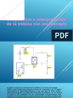 Diagnostico e Interpretación de La Bobina Con Osciloscopio