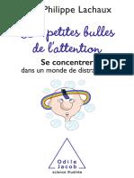 Les Petites Bulles de L_attention - Jean-Philippe Lachaux