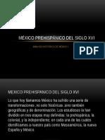 México Prehispánico Del Siglo Xvi GRIPO 1-5