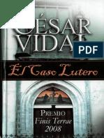 Vidal Manzanares Cesar - El Caso Lutero.pdf