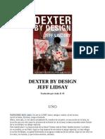 4. Dexter by Design