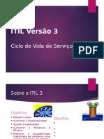 ITILv3 - CicloDeVidaDeServicos & EstrategiaDeServiçOs v.final