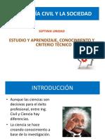 Septima Unidad - Estudio y Aprendizaje, Conocimiento y Criterio Técnico