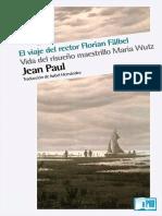 Jean Paul - El Viaje Del Rector Florial Falbel