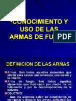Conocimiento y Uso de Las Armas de Fuego