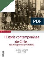 Salazar, Gabriel; Pinto, Julio. Historia Contemporánea de Chile I