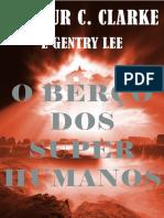O Berco Dos Super Humanos - Arthur C. Clarke