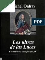 Onfray Michel-Contrahistoria-de-La-Filosofia-IV-Los-Ultras-de-Las-Luces.pdf