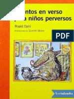 Cuentos en Verso Para Ninos Perversos - Roald Dahl