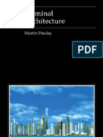 Martin Pawley Terminal Architecture 1998