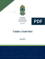 2016 06 DataSenado O Cidadao e o Senado Federal