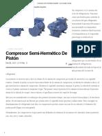 Compresor Semi-hermético de Pistón - Cero Grados Celsius