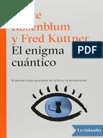 El enigma cuantico - Bruce Rosenblum.epub