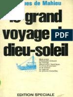 De Mahieu Jacques - Le Grand Voyage Du Dieu-soleil