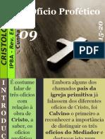 09 - O Ofício Profético