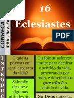 16 - Eclesiastes