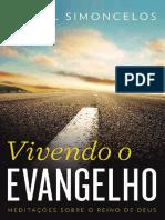 Vivendo o Evangelho - Daniel Simoncelos