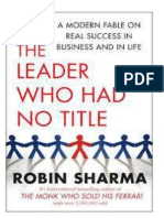 The Leader Who Had No Title- A Modern Fable on Real Success in Business and in Life (Book Description)