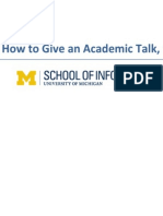 How to Give an Academic Talk (2014)
