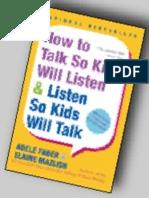 How to Talk So Kids Will Listen & Listen So Kids Will Talk (Excerpt, 2004)