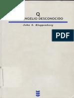 Q El Evangelio Desconocido - John S Kloppenburg