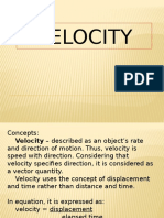 Velocity and Others