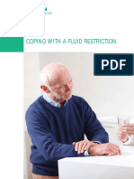 Coping With a Fluid Restriction