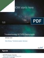 Troubleshooting GETVPN Deployments_BRKSEC-3051