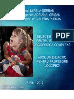 Mirela Şerban Selecție de Probe Pentru Examinarea Logopedică Complexă Auxiliar Didactic Pentru Profesorii Logopezi