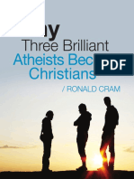 Why Three Brilliant Atheists Became Christians - RONALD CRAM