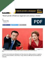 _Brasil Perde Influência Regional Com Avanço Chinês