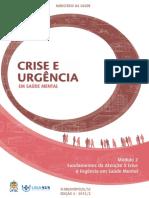 Crise e Urgência Em Saúde Mental