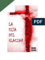 Falcon Miguel - La Hija Del Glaciar